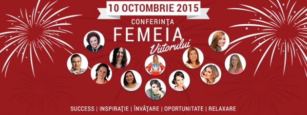 Pasiune si autenticitate- Conferinta Femeia Viitorului editia 2